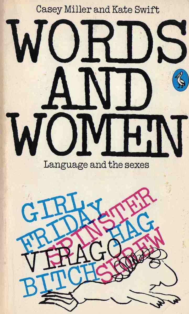 Words and women https://stephenjones.blog/2021/02/23/words-and-women/